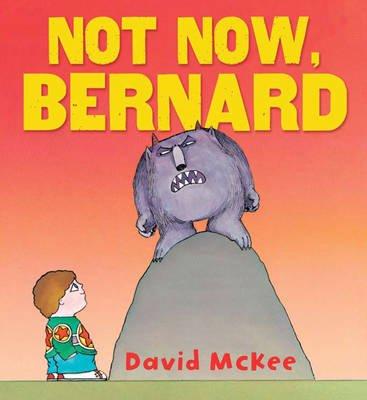 Not now, Bernard | BookTrust