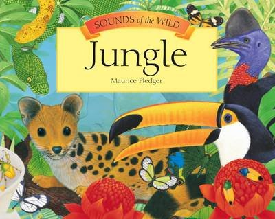 Sounds of the Wild: Jungle | BookTrust