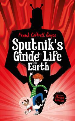 Sputnik S Guide To Life On Earth Booktrust