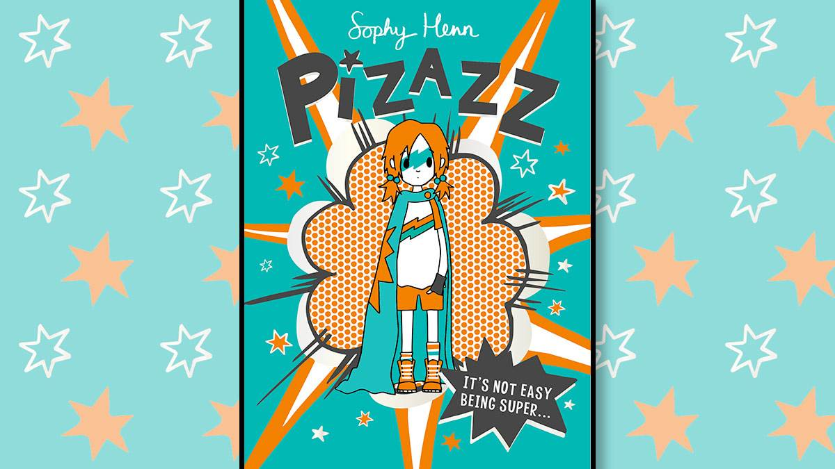 The front cover of Pizazz by Sophy Henn