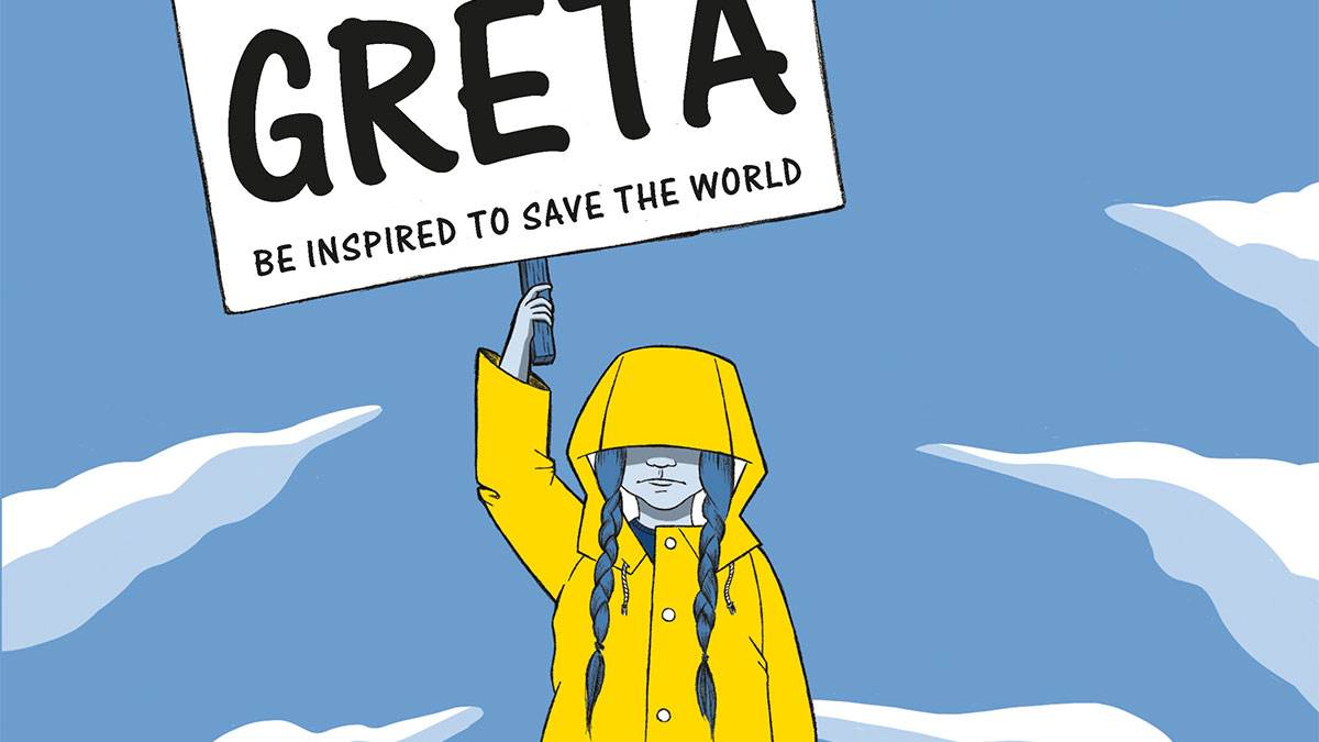 We Are All Greta by Valentina Giannella, illustrated by Manuela Marazzi