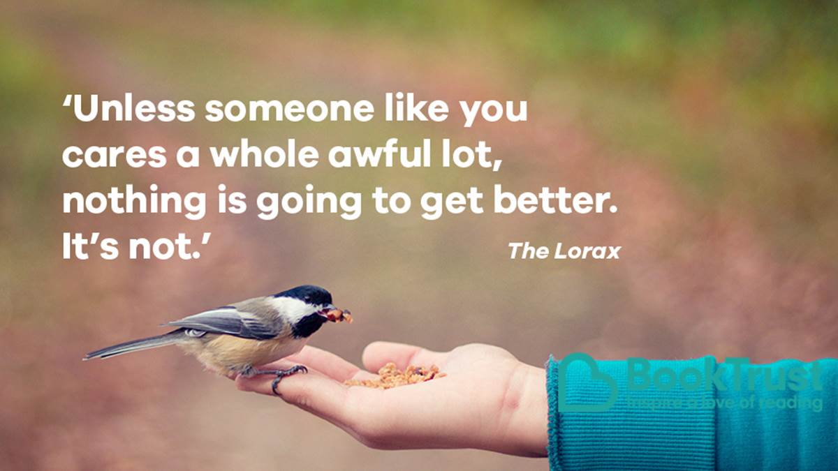 A quote from The Lorax