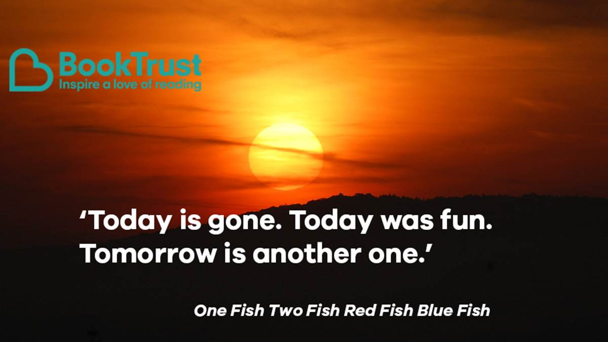 A quote from One Fish Two Fish Red Fish Blue Fish