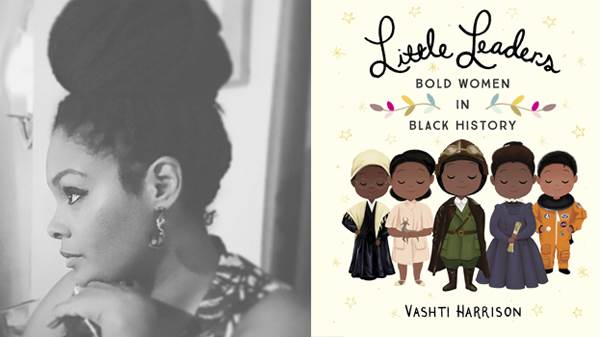 Vashti Harrison & Little Leaders - Bold Women in Black History