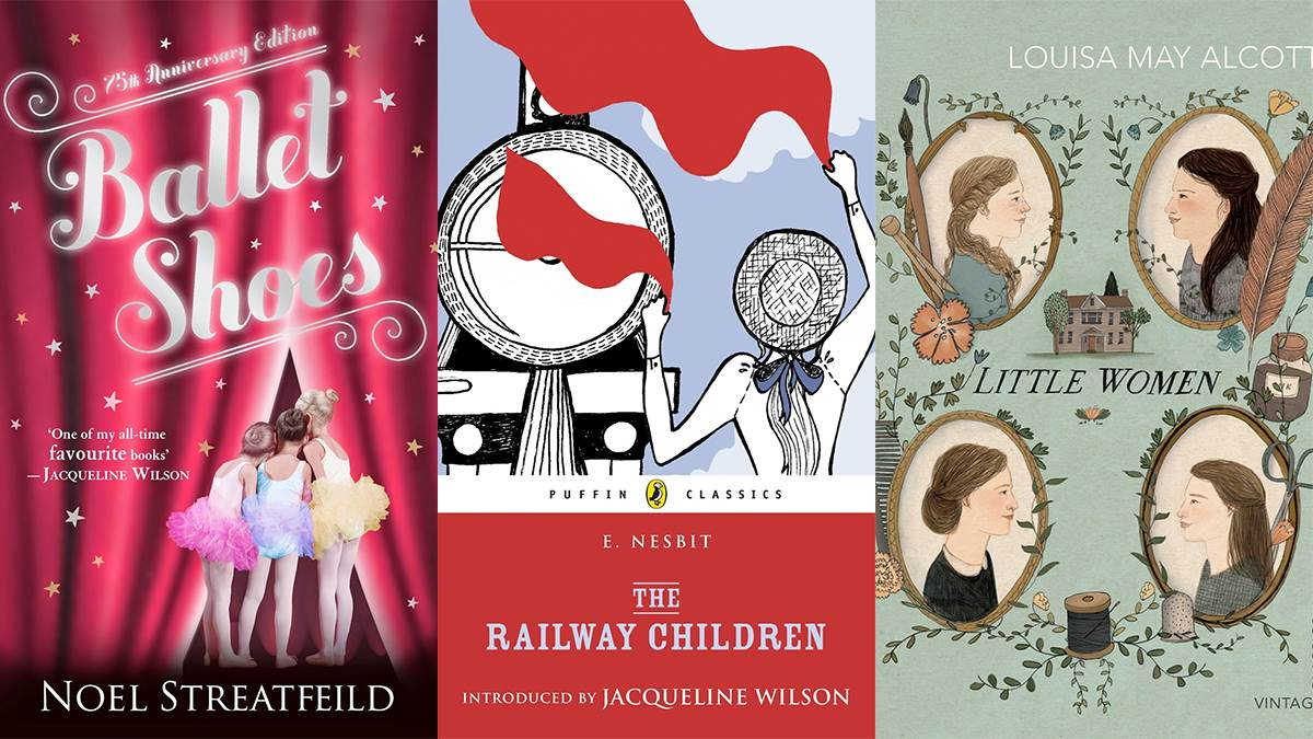 Ballet Shoes, The Railway Children, Little Women