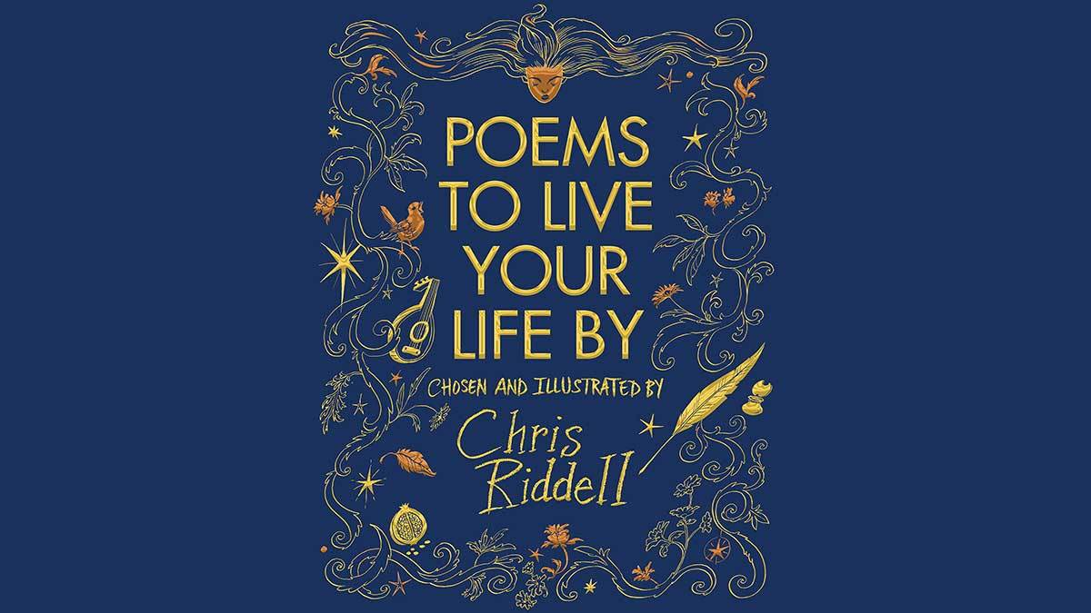 The cover of Poems to Live Your Life By by Chris Riddell