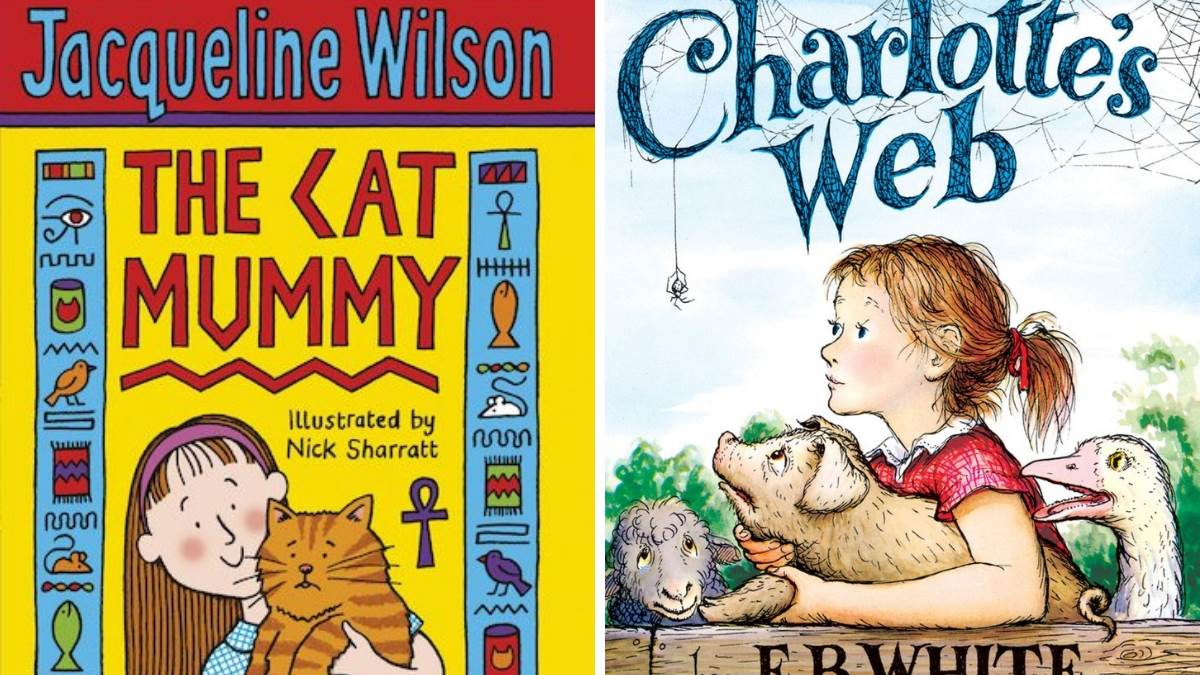 The Cat Mummy (Jacqueline Wilson) and Charlotte's Web (EB White)