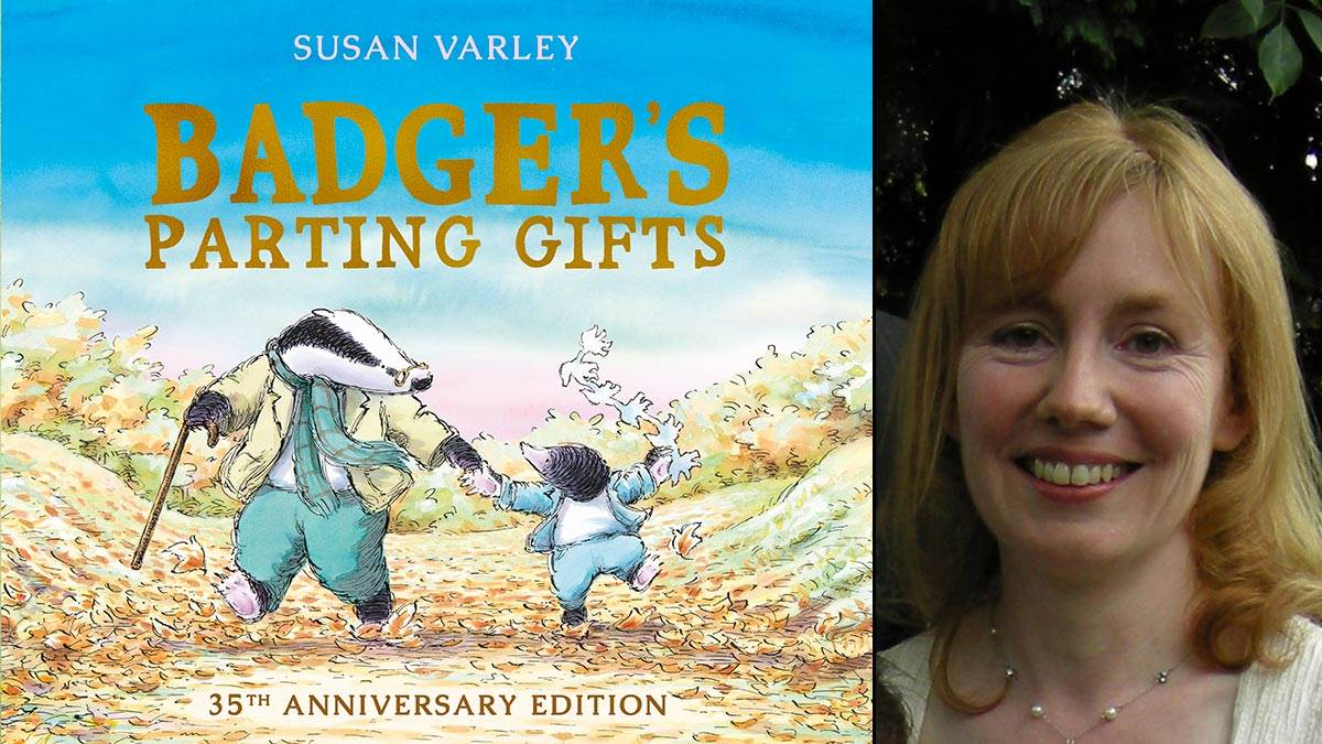 Badger's Parting Gifts and author Susan Varley