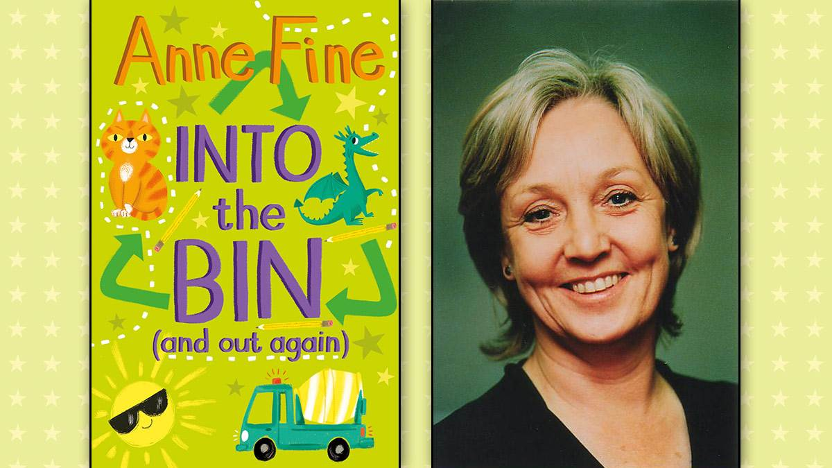 The cover of Into the Bin (And Out Again) and a photo of author Anne Fine