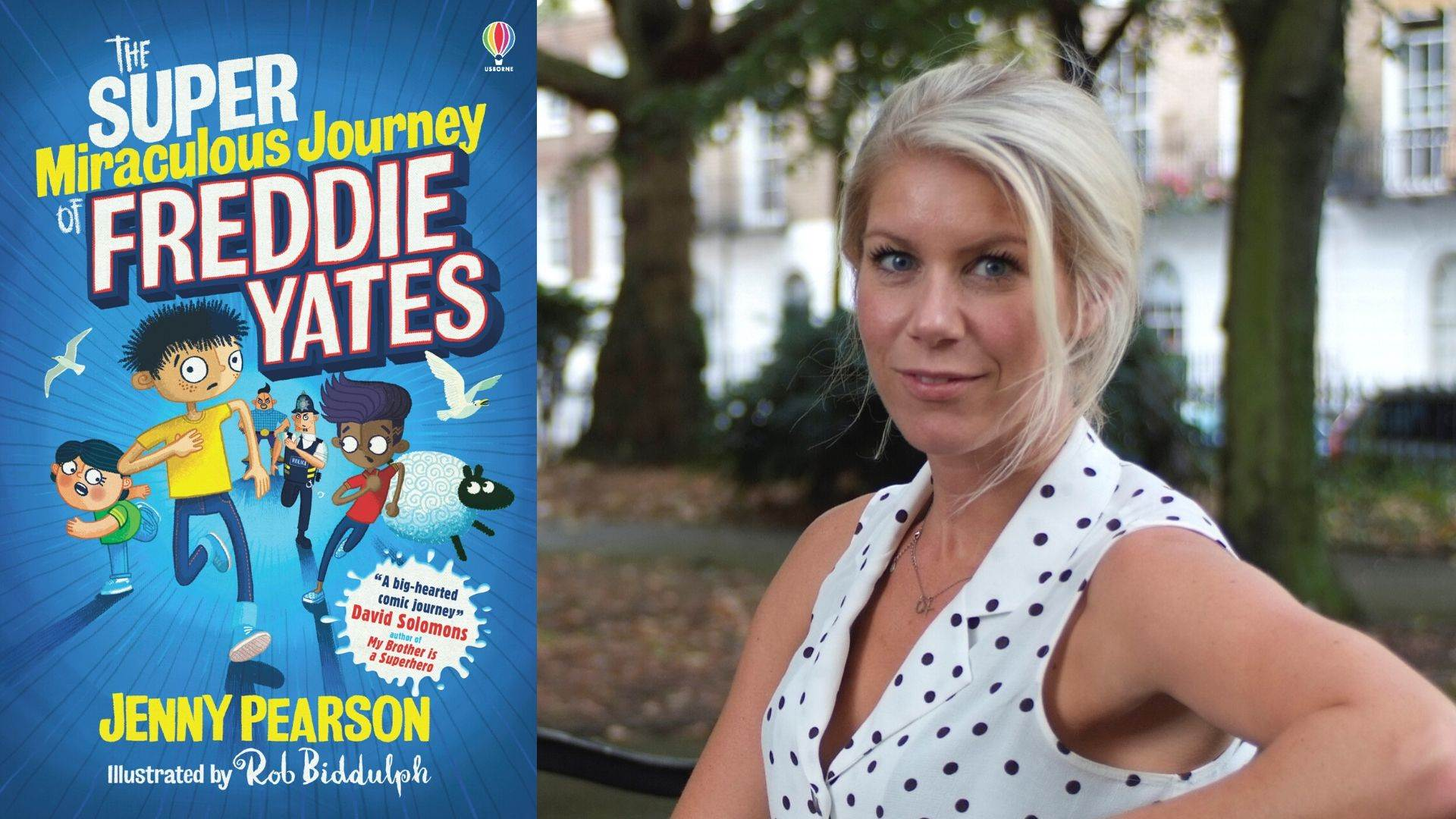 Author Jenny Pearson and the cover of The Super Miraculous Journey of Freddie Yates