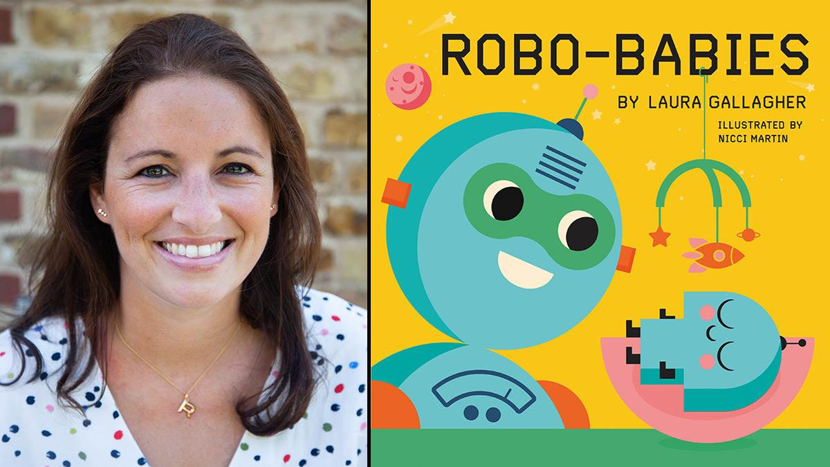 Laura Gallagher and the front cover of her book Robo-Babies